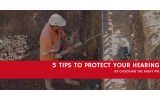 5 Tips for Choosing the Right PPE Hearing Protection