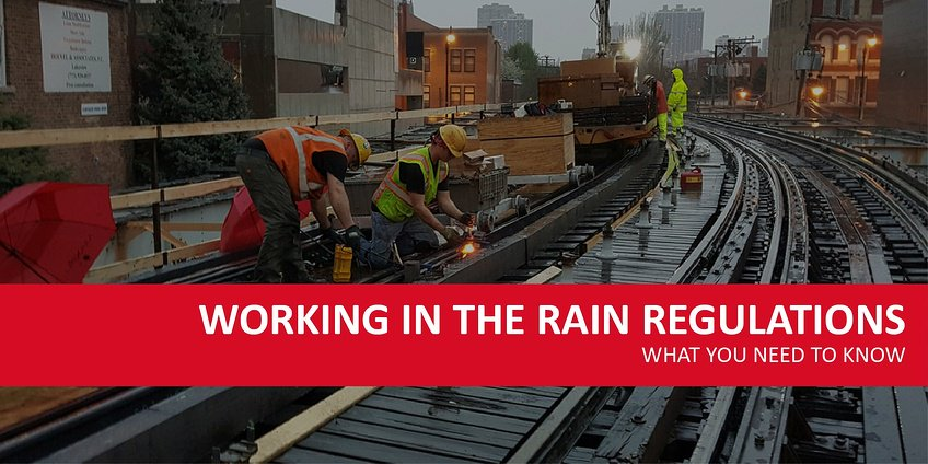 Working in the Rain - Regulations You Need to Know About